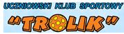 Trolik - Uczniowski Klub Sportowy