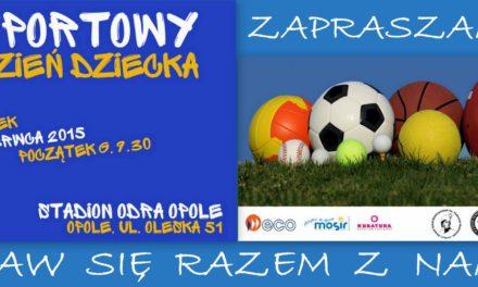 Sportowy Dzień Dziecka – 02.06.2015 r.