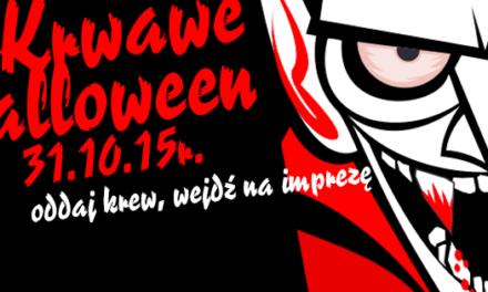 Zapraszamy na Krwawe Halloween