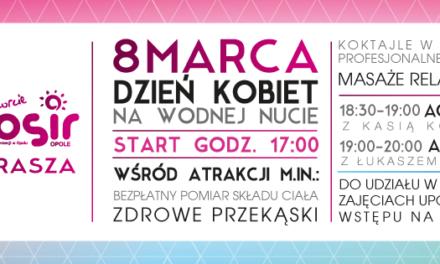 8 marca DZIEŃ KOBIET z MOSiR Opole