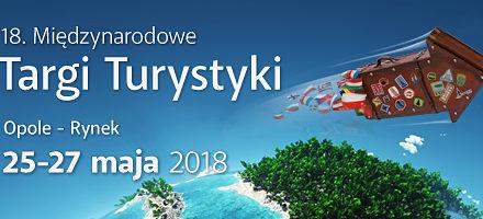 """XVIII Międzynarodowe Targi Turystyki """"W stronę słońca"""" 25 – 27 maja 2018"""