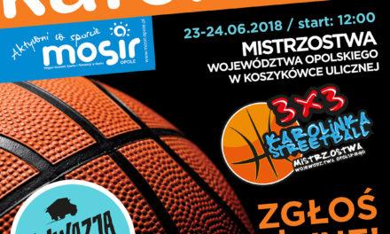 Mistrzostwa Województwa Opolskiego 3X3 Karolinka Streetball