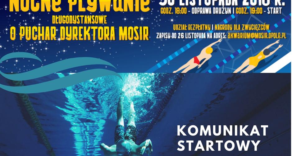 Nocne Pływanie Długodystansowe KOMUNIKAT STARTOWY