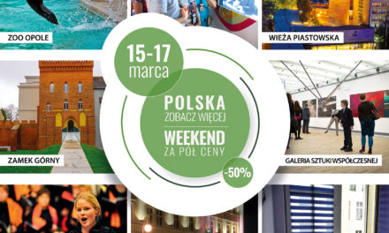 """""""Polska zobacz więcej, weekend za pół ceny """""""