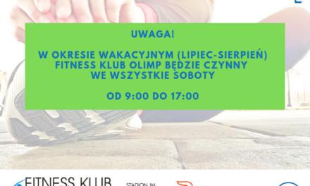Godziny otwarcia Fitness Klubu OLIMP w soboty w okresie wakacyjnym