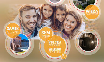 """""""Polska zobacz więcej, weekend za pół ceny"""" – 23 – 24 listopada 2019"""