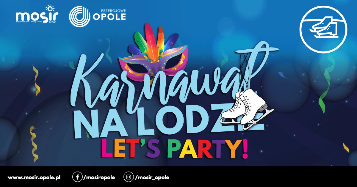 Karnawał na Lodzie – Let's Party