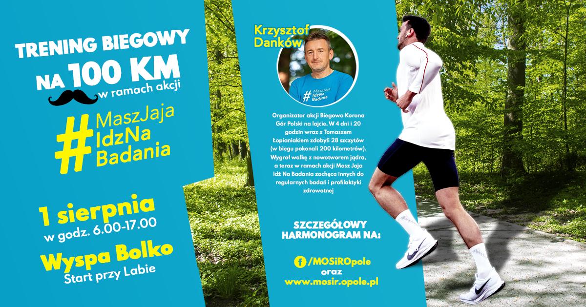 Trening Biegowy na 100 km!