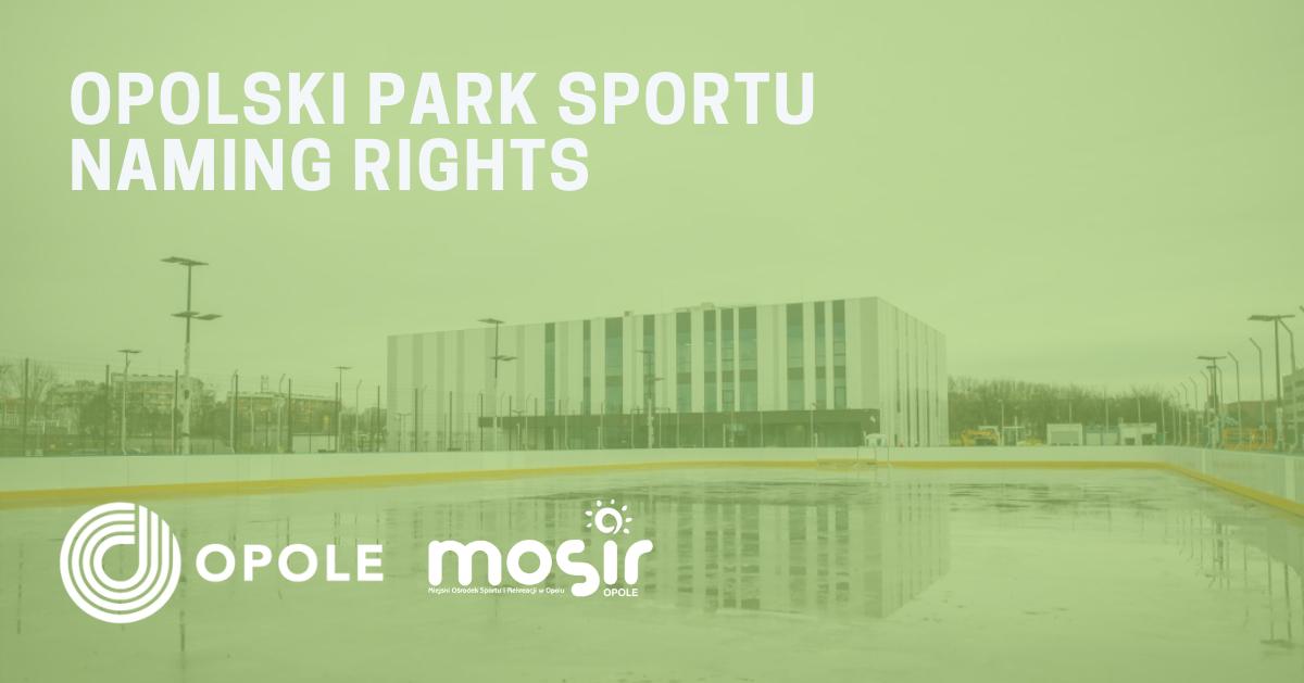 Konkurs na prawo do nazwy Opolskiego Parku Sportu